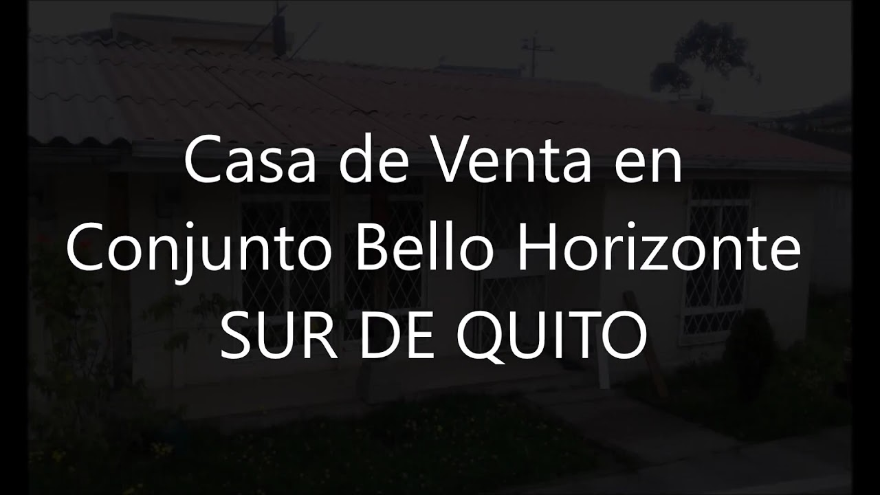 Casa En Venta Conjunto Bello Horizonte Sur De Quito Youtube