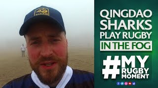 Touch rugby in the fog in China   #MyRugbyMoment thumbnail