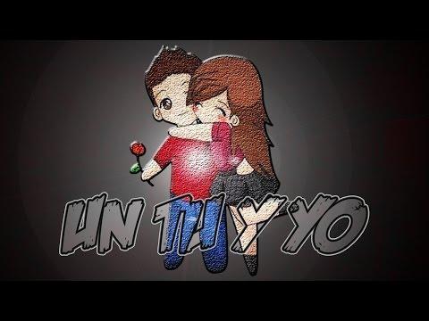 Un Tú y Yo (aniversario)- (Rap Romantico) Mc Richix + [LETRA]
