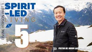 Spirit-led living 5:  Divine Person part 1