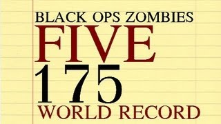 FIVE Round 175 World Record | Black Ops Zombies