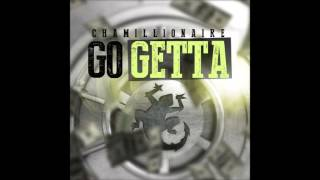 Chamillionaire - Go Getta (Download Link)