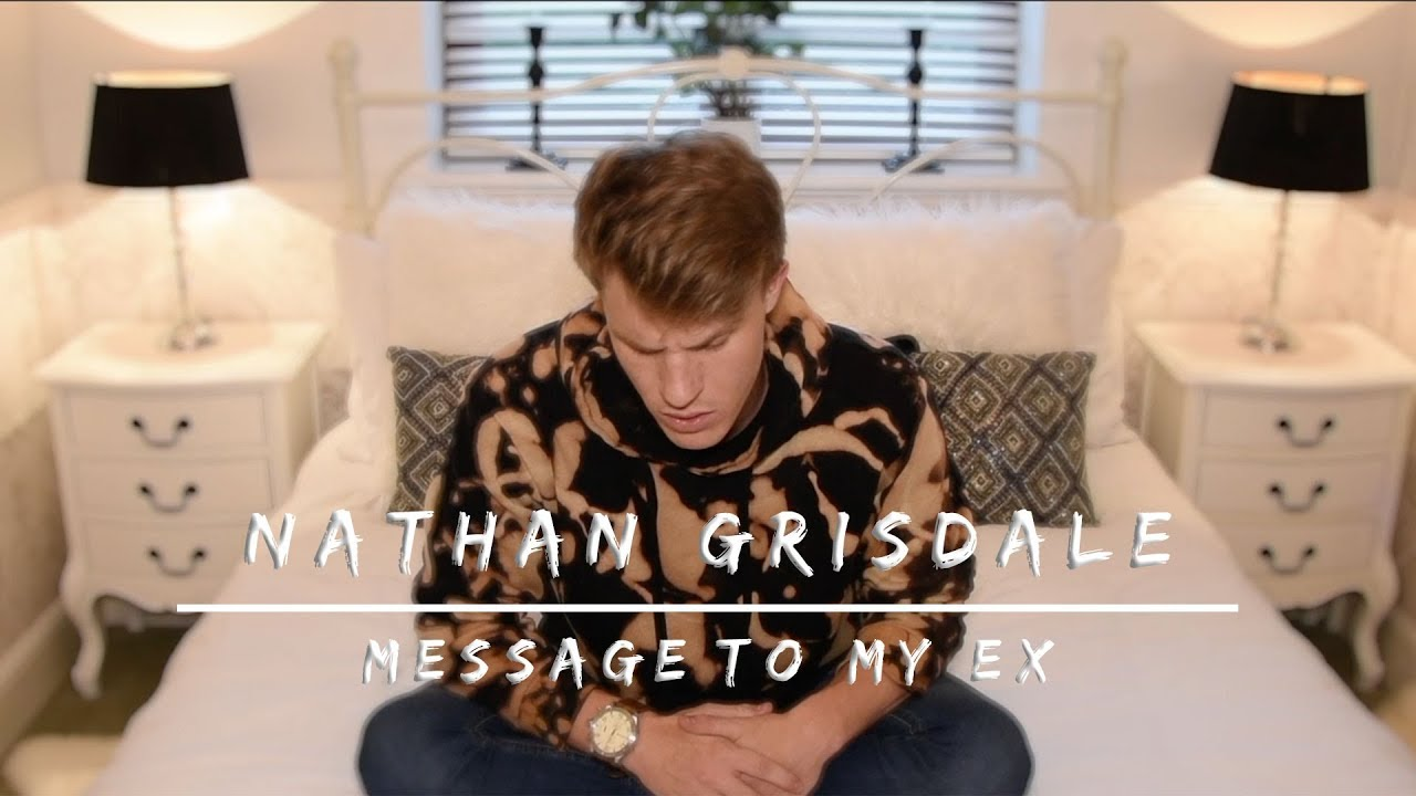 Nathan Grisdale - Downgrade (Message To My Ex)
