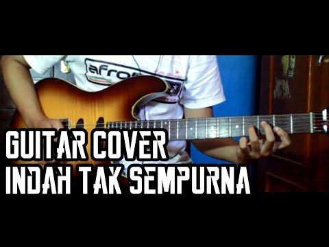 Stand Here Alone - Indah Tak Sempurna [ Guitar Cover By Rofiq Muharam ]