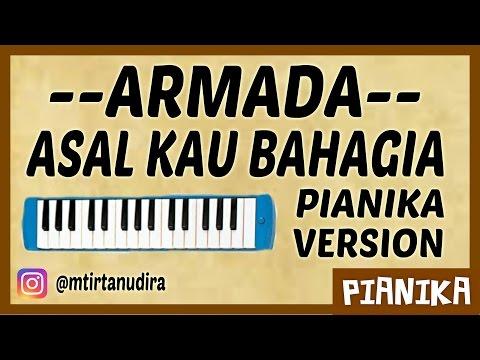 ARMADA - Asal Kau Bahagia (Pianika Cover)
