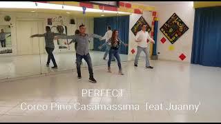 PERFECT - ED SHERAAN.(KIZOMBA)Coreo Giuseppe Casamassima Feat Juanny'RBL