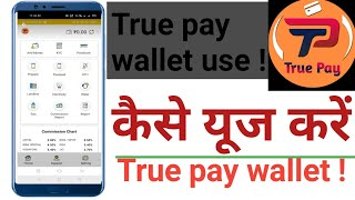 How to use truepay Wallet| cashback Wallet mobile recharge Bill pay true pay wallet | Banking points screenshot 5