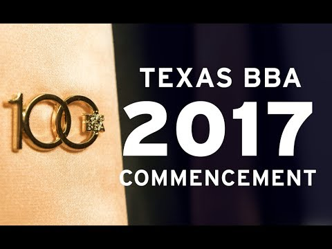 2017 Texas BBA Commencement Ceremony