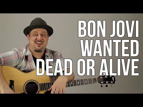 Bon Jovi - Wanted Dead Or Alive Guitar Lesson - How to Play on Guitar