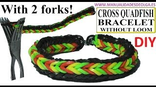 HOW TO MAKE CROSS QUADFISH BRACELET WITH 2 FORKS. WITHOUT RAINBOW LOOM