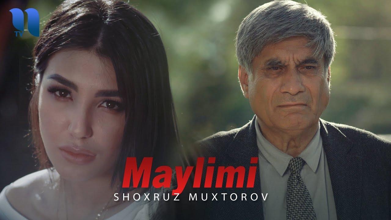 Shoxruz Muxtorov - Maylimi   Шохруз Мухторов - Майлими