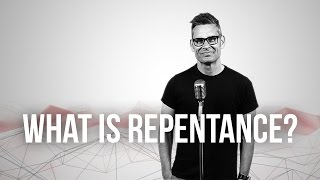 735. What Is Repentance?
