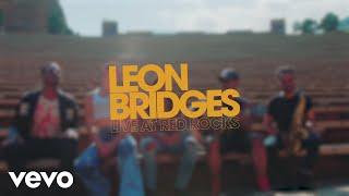Смотреть клип Leon Bridges - You Don'T Know