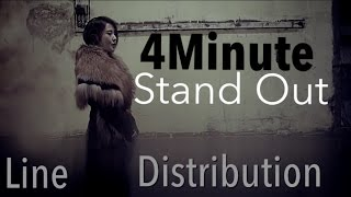 4Minute - Stand Out (Line Distribution) MP3