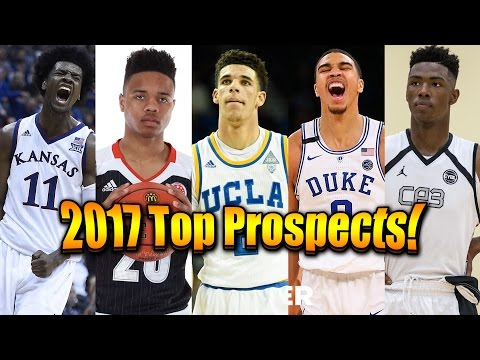 Top 10 Prospects for the 2017 NBA Draft!