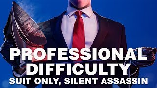 Hitman 2 Professional Walkthrough Suit Only / Silent Assassin / No KOs | Hawke's Bay / Nightcall