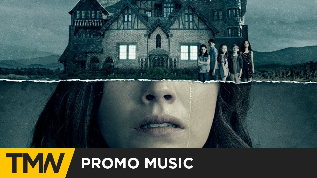 The Haunting Of Hill House Promo Music Position Music Apparition Youtube