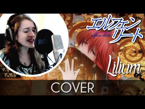 ♈ [Cover] Opening (Lilium) - Elfen Lied