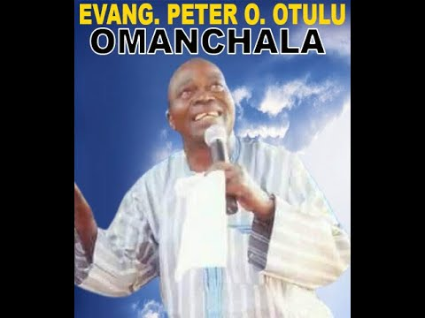 Download EVANG. PETER OTULU - OMANCHALA (OFFICIAL VIDEO)