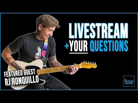 The Guitar Show w/ Special Guest RJ Ronquillo- LIVE + Q&A