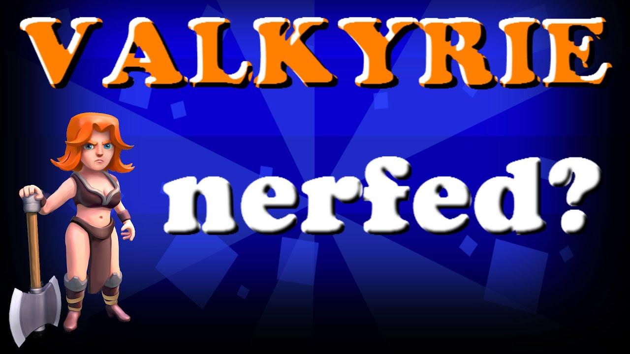 valkyrie clash royale nerf