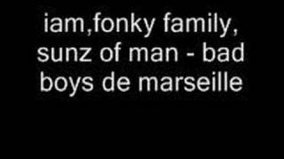 Iam Fonky Family Bruizza - Bad Boys de Marseille