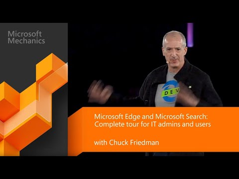 Microsoft Edge & Search | Chromium-based Experiences, Compatibility & Deployment. (Microsoft Ignite)