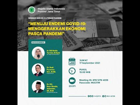 Webinar: Menuju Endemi Covid -19 Menggerakkan Ekonomi Pasca Pandemi