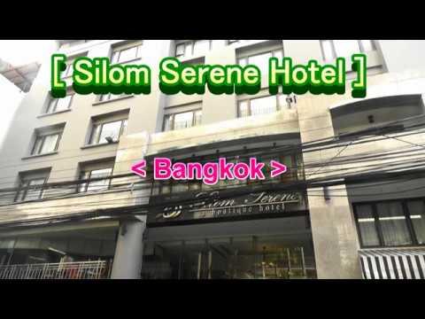 Hotel at Silom Road[Silom Serene Hotel](Bangkok)/[โรงแรมสีลมศิรินทร์](กรุงเทพฯ) | เนื้อหาที่เกี่ยวข้องsilom serene a boutique hotelที่แม่นยำที่สุด