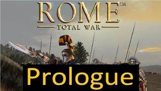 Rome Total War Prologue (Tutorial)