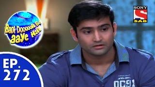 Badi Door Se Aaye Hain - बड़ी दूर से आये है - Episode 272 - 24th June, 2015