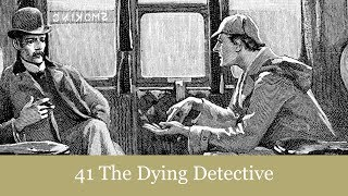A Sherlock Holmes Adventure: The Dying Detective Audiobook