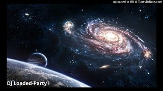 DJ Loaded-Party !