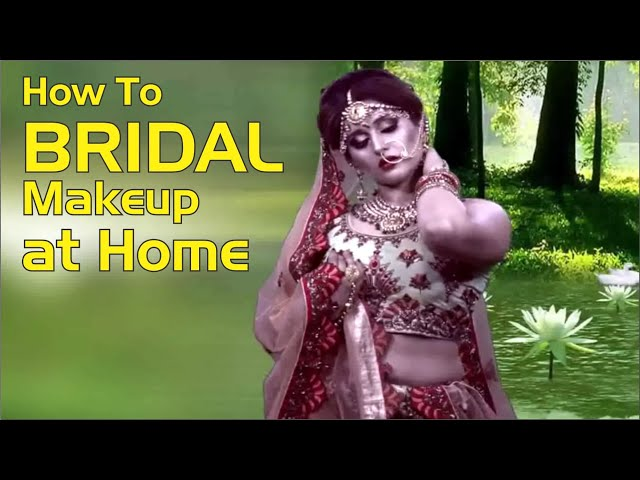 HOW TO BRIDAL MAKEUP AT HOME #hindi #breaking #news #apnidilli