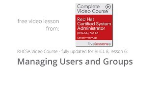 Managing Users and Groups RHCSA RHEL 8 - Free Lesson Video Course RHCSA by Sander van Vugt