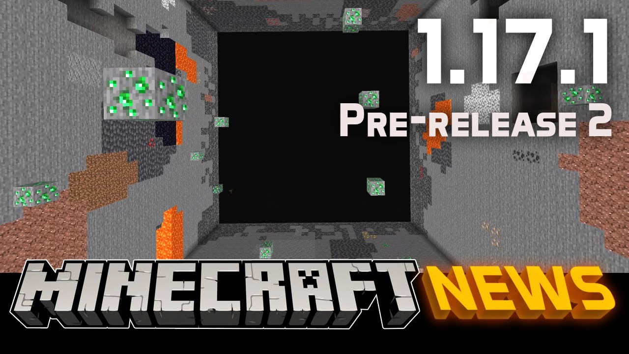 What's New in Minecraft 1.17.1 Pre-release 2?