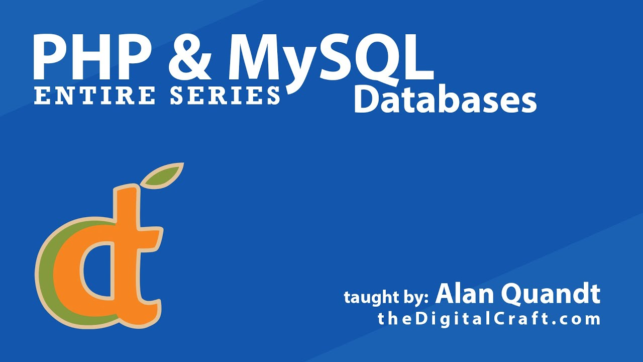 PHP and MySQL Databases The Entire Series