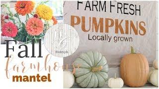 Fall Farmhouse Mantel - Farmhouse Style Decor - Autumn Mantel
