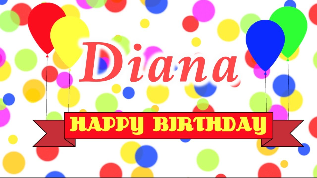 gefeliciteerd song Happy Birthday Diana Song   YouTube gefeliciteerd song