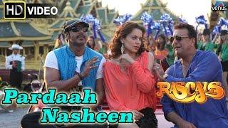 Pardaah Nasheen (HD) Full Video Song | Rascals | Sanjay Dutt, Ajay Devgan, Kangna Ranaut |