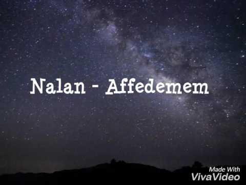 Nalan - Affedemem (me Titra Shqip)