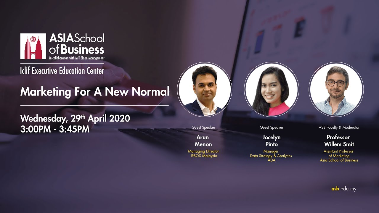 Webinar Marketing For A New Normal Asia School Of Business Malaysia