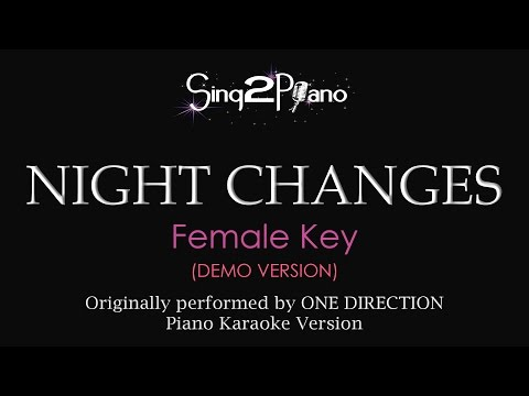 Night Changes (Female Key - Piano Karaoke demo) One Direction
