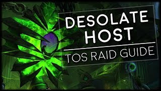DESOLATE HOST - Normal/Heroic Tomb of Sargeras Raid Guide | World of Warcraft Legion