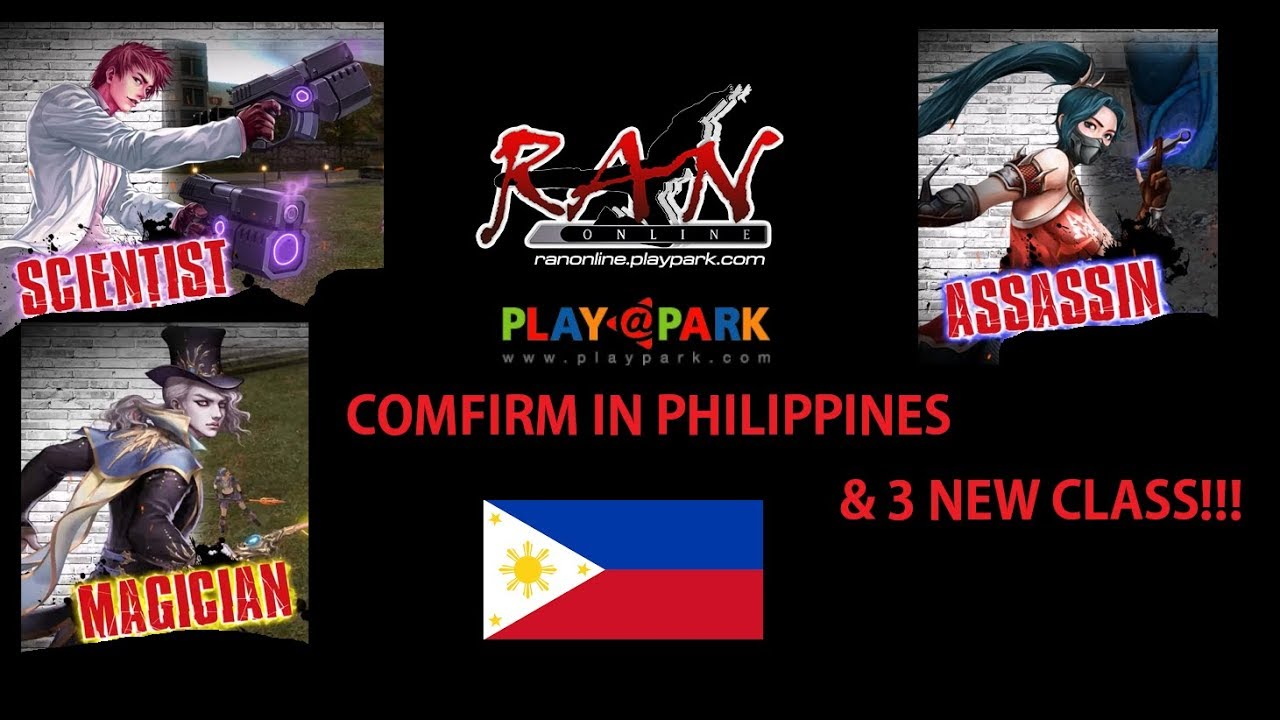 RAN ONLINE AND PLAYPARK COMFIRM IN PHILIPPINES & 3 NEW CLASS!!!