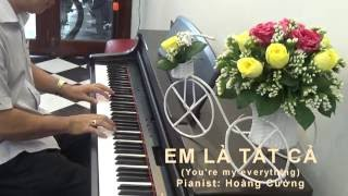 You are my everything --  Hoàng Cường Pianist