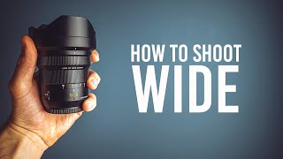 5 TIPS : How to master WIDE ANGLE Photography!