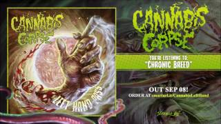 Cannabis Corpse - Chronic Breed (NEW TRACK)