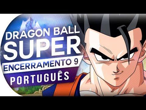 DRAGON BALL SUPER - ENCERRAMENTO 9 (ENDING 9) HARUKA (ED 9 EM PORTUGUÊS) PT BR