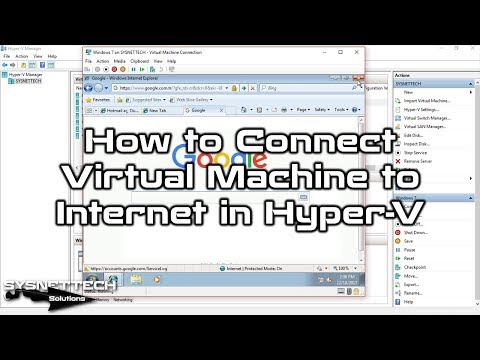 ✅ How to Connect Virtual Machine to Internet in Hyper-V on Windows 10 | SYSNETTECH Solutions